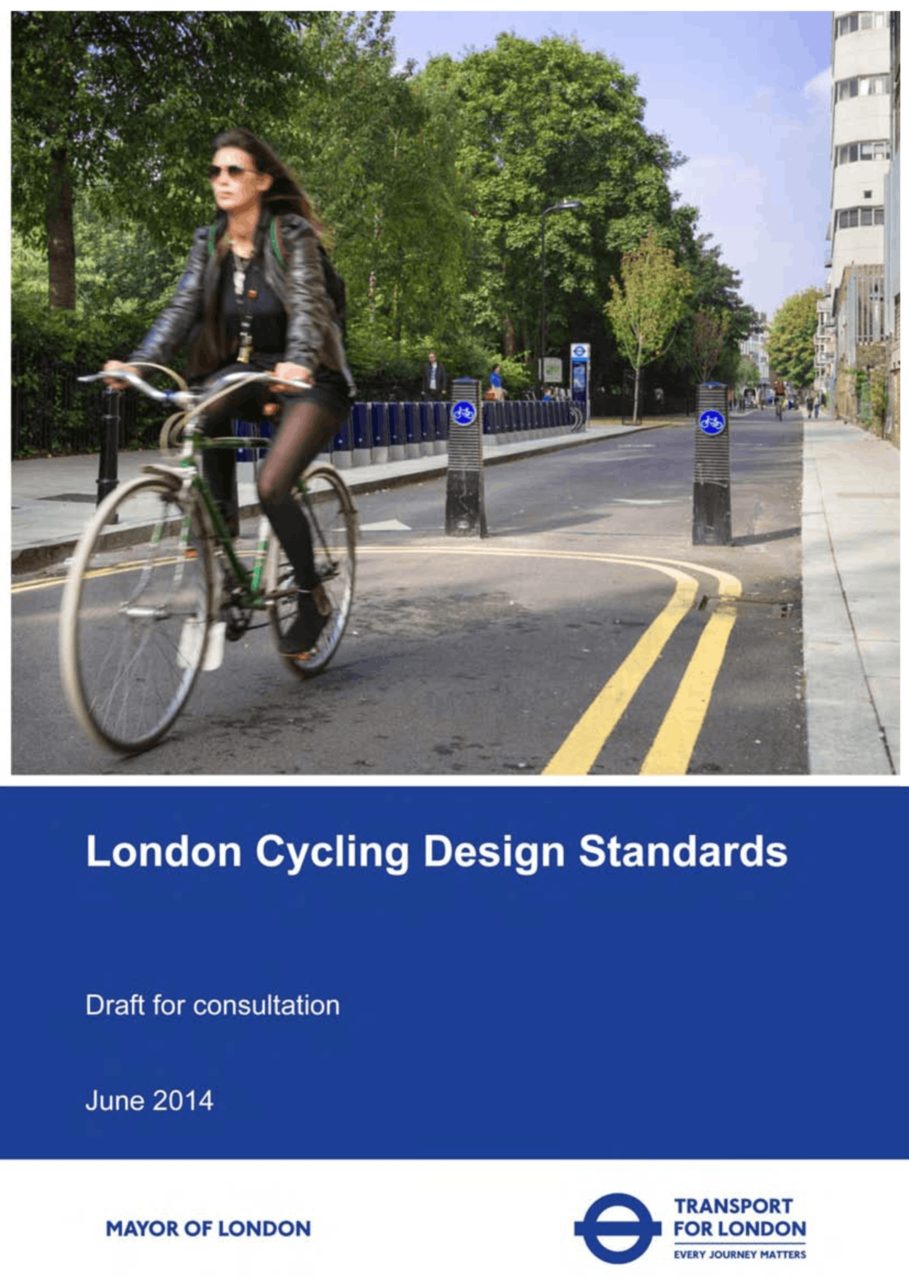 London Cycling Design Standards 20   Manual de planejamento ...