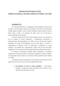 Sistema de Informação SIG, Raster, Vector, Notas de estudo de Gestão Ambiental