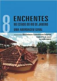 ENCHENTES NO ESTADO DO RIO DE JANEIRO - Livro 8 Publicações SERLA, Notas de estudo de Gestão Ambiental