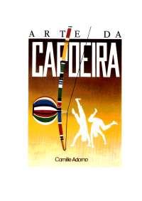A Arte da Capoeira - Camille Adorno, Notas de estudo de Educação Física