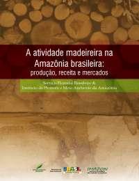 Atividade madeireira na Amazonia Brasileira, Manuais, Projetos, Pesquisas de Engenharia Florestal