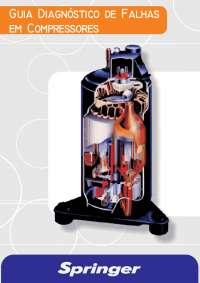 Guia diagnosticos e falhas em compressores, Notas de estudo de Tecnologia Industrial