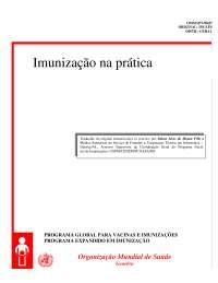 Imunização na Prática, Notas de estudo de Enfermagem