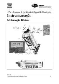 Instrumentação- metrologia básica, Notas de estudo de Engenharia de Produção
