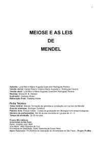 Meiose e as leis de mendel, Notas de estudo de Bioquímica