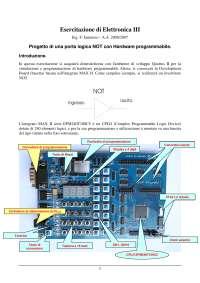 Esercitazione di Elettronica III - Ing. F. Iannuzzo - A.A. 2006/2007 - Progetto di una porta logica NOT con Hardware programmabile - Uni Cassino