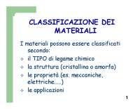 Scienza e tecnologia dei materiali -  Prof. Brovarone  - Dispensa 2 - Classificazione dei materiali