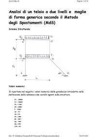 Tecnica delle costruzioni - Analisi di un telaio a due livelli e maglie di forma generica secondo il Metodo degli Spostamenti (MdS)