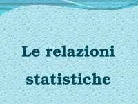 Le Relazioni statistiche - Federico II Napoli