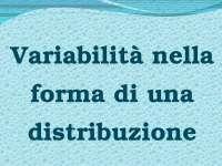 Variabilità nella forma di una distribuzione - Federico II Napoli