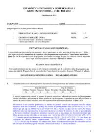 Examen juny corregit ESTADÍSTICA ECONÒMICA I EMPRESARIAL I GRAU EN ECONOMIA – CURS 2010-2011