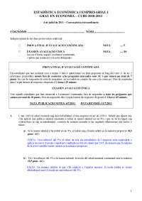Examen corregit ESTADÍSTICA ECONÒMICA I EMPRESARIAL I GRAU EN ECONOMIA – CURS 2010-2011