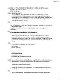 área de atuação do fisioterapeuta e mercado de trabalho 2011, Trabalhos de Fisioterapia