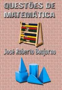 BONJORNO - QUESTOES Matemática Ensino Médio, Notas de estudo de Matemática