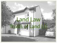 Land Law - Lecture - 2010 - 2011 - Trusts of Land (1)