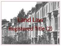 Land Law - Lecture - 2010 - 2011 - Registered Title (2)