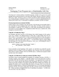 Packaging Your Program into a Distributable JAR File - Section Handout - Programming Methodology- 44