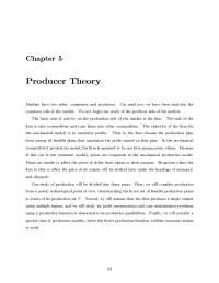 Producer Theory, Summary - Economics - Prof. Nolan Miller