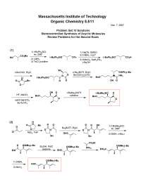 Stereocontrolled Synthesis of Acyclic Molecules and Review Problems for the Second Exam, Exercises Solution - Organic Chemistry