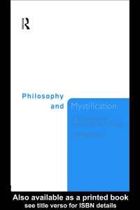 Philosophy And Mystification - Book Summary - United Kingdom Philosophy - Guy Robinson