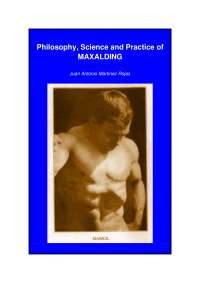 Philosophy, Science and Practice of MAXALDING - Book Summary - United Kingdom Philosophy - Juan Antonio Martínez Rojas