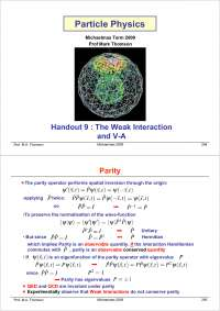 Particle Physics Part III-Handout 09 2004-Physics