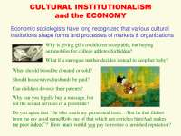 Economic Sociology-Lecture[CULTURAL_INSTITUTIONALISM_AND_THE_ECONOMY]-Sociology