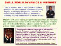 Small World Dynamics and Internet-Social Network Analysis Theories and Analysis-Lecture-Sociology