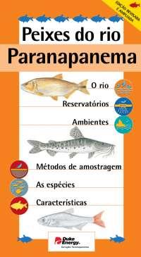 Peixes do rio Paranapanema, Notas de estudo de Engenharia Biológica