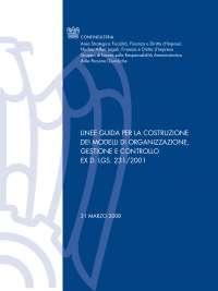 Dispensa - Diritto Penale Commerciale - Linee Guida per la Costruzione dei Modelli di Organizzazione, Gestione e Controllo - prof. Marconi