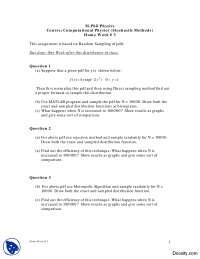 Rejection Method, Direct Sampling Method, Metropolis Algorithm-Computational Physics (Stochastic Methods)-Assignment