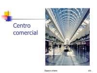 Espacio urbano - Sociología Urbana - Slides - Pontificia Universidad de Castilla - Parte 3