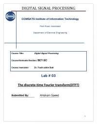 The Discrete-Time Fourier Transform-Digital Signal Processing-Lab Report