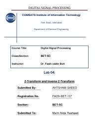 Z Transform and Inverse Z Transform-Digital Signal Processing-Lab Report