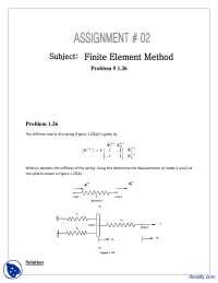Stiffness Matrix of a Spring-Finite Element Method-Assignment Solution