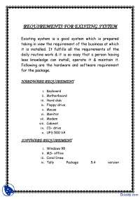 Requirements for Existing System-Managing Systems Through Computers-Handout