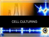 Cell Culturing-Cell Biology-Lecture Slides