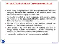 Interaction of Heavy Charged Particles-Radiation Iteraction-Lecture Slides