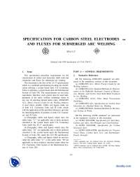 Carbon Steel Electrodes and Fluxes for Submerged Arc Welding-Forging, Melting, Welding and Mechanical and Materials Engineering Specifications-Handout