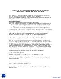 Do our Regression Estimates Overestimate Part 1-Education Economics-Lecture Handout
