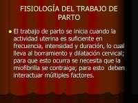 Actividad Uterina - Fisiologia del trabajo de parto - Diapositivas - Obstetricia - Universidad de Buenos Aires - Parte 2, Diapositivas de Obstetricia