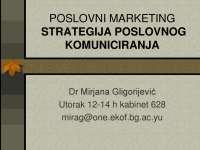 Strategija poslovnog komuniciranja-Industrijski marketing-Slajdovi-Ekonomski fakultet VII