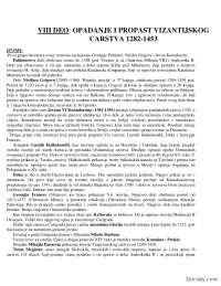 Vizantija-opadanje i propast (1282-1453)-Beleska-Opsta istorija poznog srednjeg veka-Filozofski fakultet, Beleške' predlog Opsta istorija srednjeg veka
