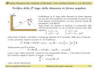 Slide - Fisica Generale I - Lezione 07 - Verifica della 2 legge della dinamica in forma angolare - A
