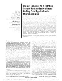 droplet behavior on a rotating surface for atomization based cutting fluid application in micro machining