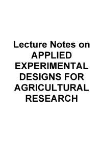 Applied Experimental Designs for Agricultural Research