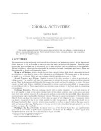 Choral activities, college study notes -  choral work for performance.