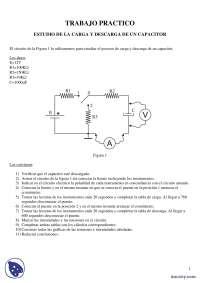 Estudio de la carga y descarga de un capacitor - Prácticas - Mecánica - Enseñanzas Medias