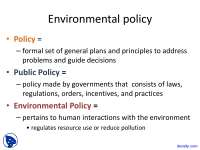 Environmental Policy - Environmental Sciences - Lecture Slides