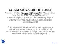 Masculinities, Cultural Construction of Gender - Gender Inequality - Lecture Slides